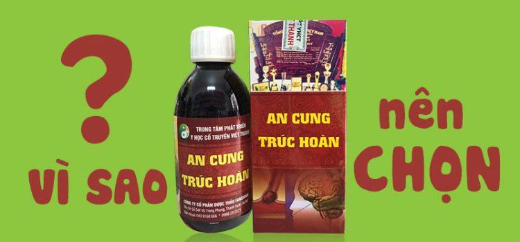 Tại sao nên mua An Cung Trúc Hoàn để phòng và điều trị tai biến?