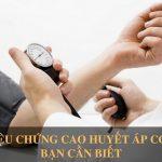 5 triệu chứng cơ bản của cao huyết áp bạn cần chú ý