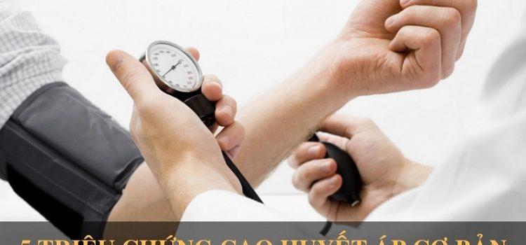 5 triệu chứng cao huyết áp cơ bản bạn cần chú ý